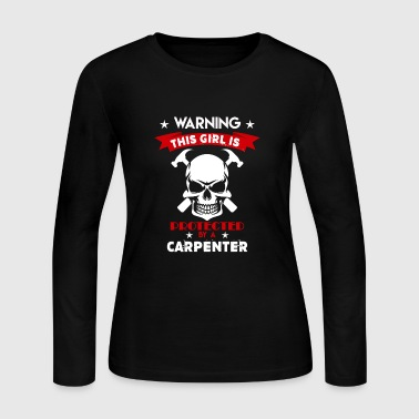 Protected By Carpenter - Women's Long Sleeve Jersey T-Shirt