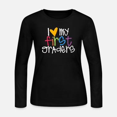 First Graders love my first graders teacher shirt - Women's Long Sleeve Jersey T-Shirt