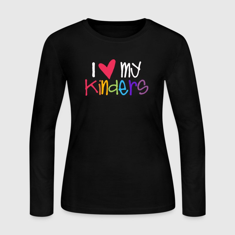 love my kinders teacher shirt - Women's Long Sleeve Jersey T-Shirt