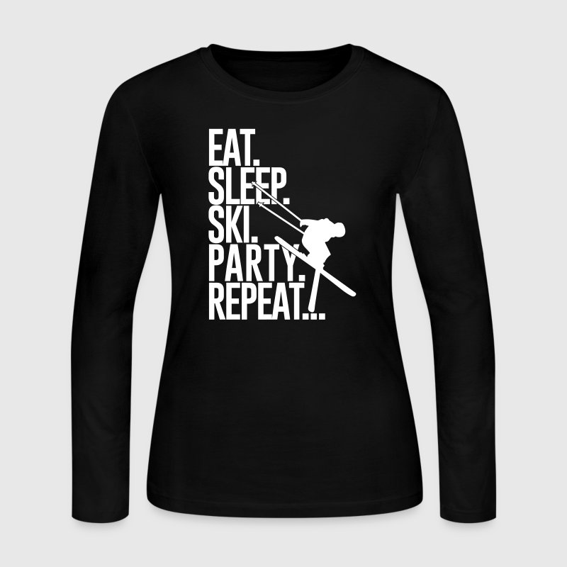 Eat sleep Ski Party Repeat - Women's Long Sleeve Jersey T-Shirt