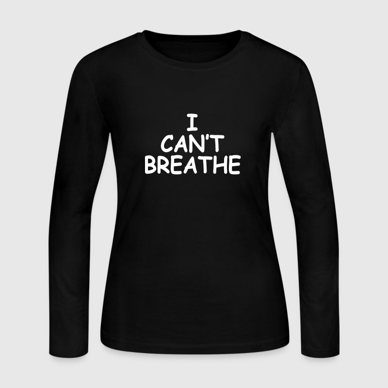 I Can't Breathe - Women's Long Sleeve Jersey T-Shirt