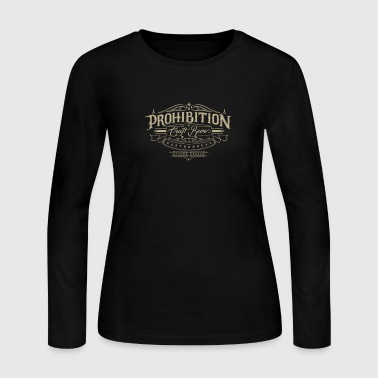 Prohibited Prohibition gastrohouse - Women's Long Sleeve Jersey T-Shirt