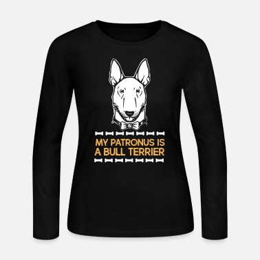 Bull Terrier Clothing My Patronus Is A Bull Terrier - Women's Long Sleeve Jersey T-Shirt