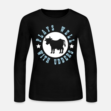 Udder Plays well with udders - Women's Long Sleeve Jersey T-Shirt