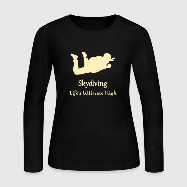 Skydiving Life's Ultimate High - Women's Long Sleeve Jersey T-Shirt