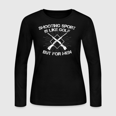 Shooting Sport/Shooting Range/Shooter/Sharpshooter - Women's Long Sleeve Jersey T-Shirt