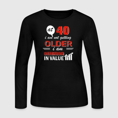 Funny 40 year old gifts - Women's Long Sleeve Jersey T-Shirt