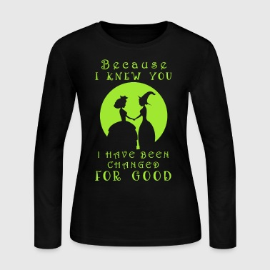 Wicked. Wicked Musical Quotes. - Women's Long Sleeve Jersey T-Shirt