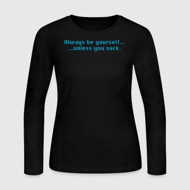Be Yourself - Women's Long Sleeve Jersey T-Shirt