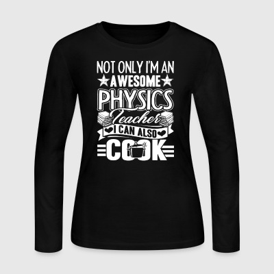 Physics Teacher T Shirts - Women's Long Sleeve Jersey T-Shirt