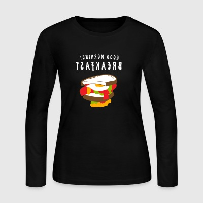 Good Morning BREAKFAST - Women's Long Sleeve Jersey T-Shirt