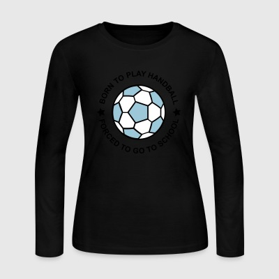 handball - Women's Long Sleeve Jersey T-Shirt