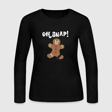 OH SNAP! Gingerbread T-Shirt - Funny Christmas Hol - Women's Long Sleeve Jersey T-Shirt