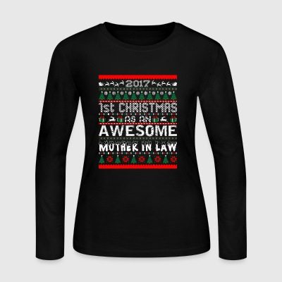 2017 First Christmas Awesome Mother In Law Sweater - Women's Long Sleeve Jersey T-Shirt