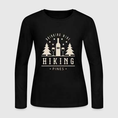 Drinking Wine Hiking Pines Alcohol Outdoor Campi - Women's Long Sleeve Jersey T-Shirt