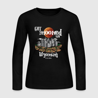 Got Mooned in Wyoming WY Lunar Eclipse 2018 - Women's Long Sleeve Jersey T-Shirt