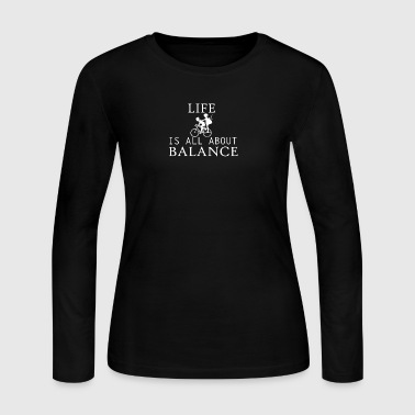 life all about balance fahrrad bycicle chain - Women's Long Sleeve Jersey T-Shirt