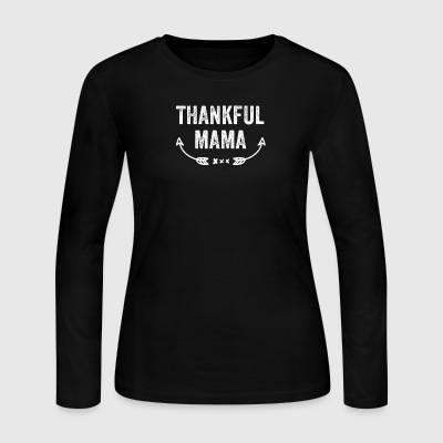 Thankful mama - Women's Long Sleeve Jersey T-Shirt