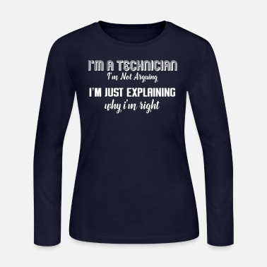 I am just Explaining Technician - Women's Jersey Longsleeve Shirt