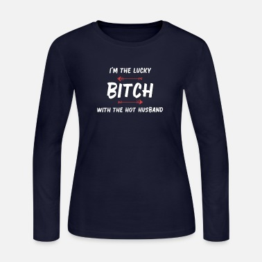 I'm the lucky bitch with the hot husband - white - Women's Jersey Longsleeve Shirt