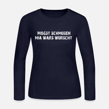 Dirndl Like you kiss me I didn't care - Women's Jersey Longsleeve Shirt