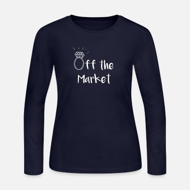 Engaged Engaged Off the Market Funny Newly Engaged - Women's Long Sleeve Jersey T-Shirt