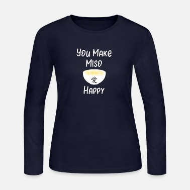 Asian Food Foodie Miso Happy Asian Food - Women's Long Sleeve Jersey T-Shirt