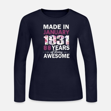 Made in January 1931 Tee 88 yrs Bday - Women's Long Sleeve Jersey T-Shirt