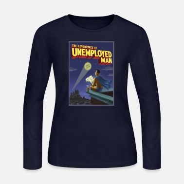 Unemployed The Adventure of Unemployed Man - Women's Long Sleeve Jersey T-Shirt