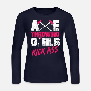 Ax Axe Throwing Girls Kick Ass Throw Lumberjack Gift - Women's Jersey Longsleeve Shirt