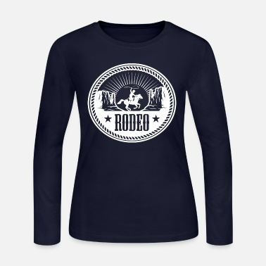 Rodeo Rodeo - Women's Long Sleeve Jersey T-Shirt