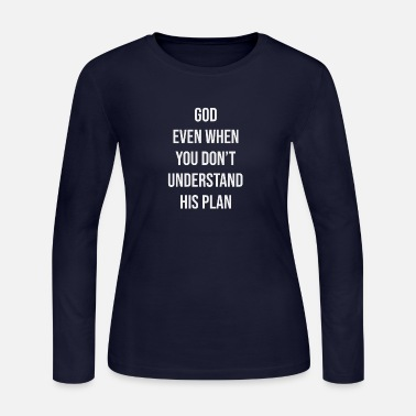 Vatican Faith is trusting God even when you don t - Women's Jersey Longsleeve Shirt