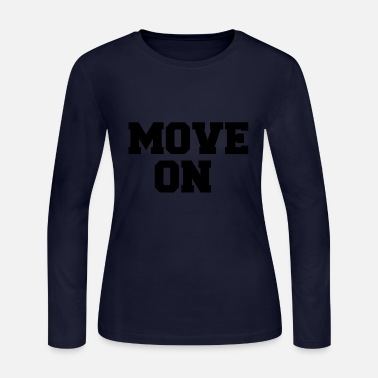 Move MOVE ON - Women's Long Sleeve Jersey T-Shirt