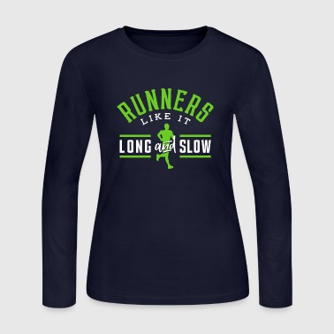 Sunday Runday Runners Like It Long And Slow - Women's Long Sleeve Jersey T-Shirt