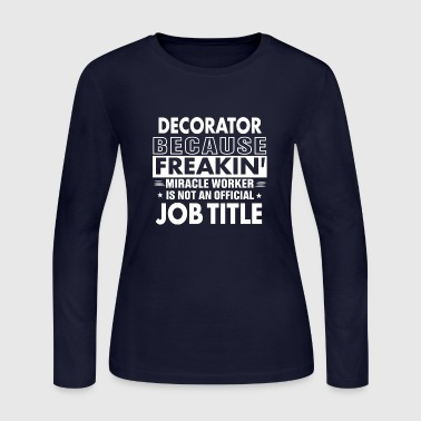 Decorator job shirt Gift for Decorator - Women's Long Sleeve Jersey T-Shirt