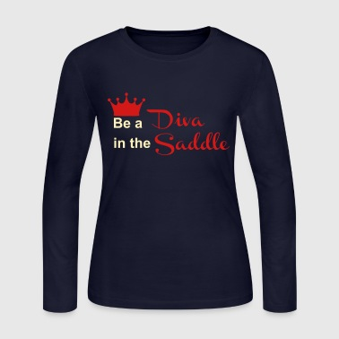 Be a Diva in the Saddle - Women's Long Sleeve Jersey T-Shirt