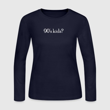 90's kids - Geschenk(idee) - Women's Long Sleeve Jersey T-Shirt