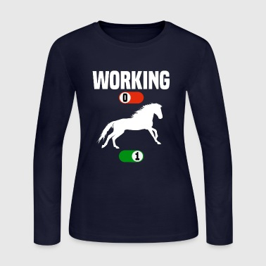 Working OFF horse horses stallion sport ON gift - Women's Long Sleeve Jersey T-Shirt
