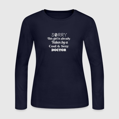 Sorry this girl is taken by a doctor - Women's Long Sleeve Jersey T-Shirt