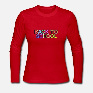 Back To School Design - Women's Jersey Longsleeve Shirt