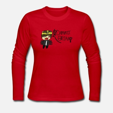 Collections The DAMMIT BRIAN Collection! (Collection 1) - Women's Long Sleeve Jersey T-Shirt