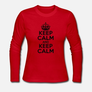 Keep Calm KEEP CALM AND KEEP CALM - Women's Long Sleeve Jersey T-Shirt