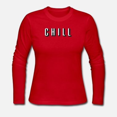 Netflix Chill t shirt netflix and chill television netf - Women's Long Sleeve Jersey T-Shirt