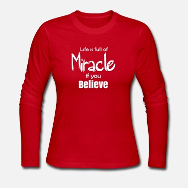 Miracle Miracle - Women's Long Sleeve Jersey T-Shirt