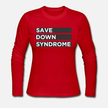 Down Save down syndrome - Women's Long Sleeve Jersey T-Shirt