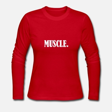 Muscle muscle - Women's Long Sleeve Jersey T-Shirt