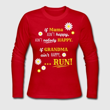 If Grandma Ain't Happy - Women's Long Sleeve Jersey T-Shirt