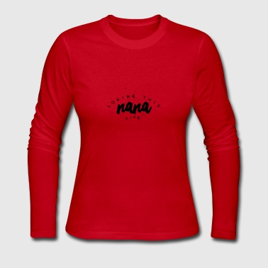 NANA LIFE - Women's Long Sleeve Jersey T-Shirt