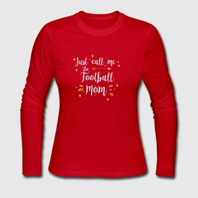 Just Call Me The Sports Figure Football Mom funny - Women's Long Sleeve Jersey T-Shirt