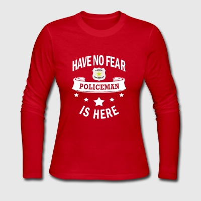 Policeman Profession Gift-No Fear-Birthday Present - Women's Long Sleeve Jersey T-Shirt